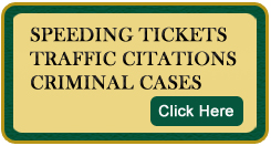 Speeding Tickets, Traffic Citations, Criminal Cases